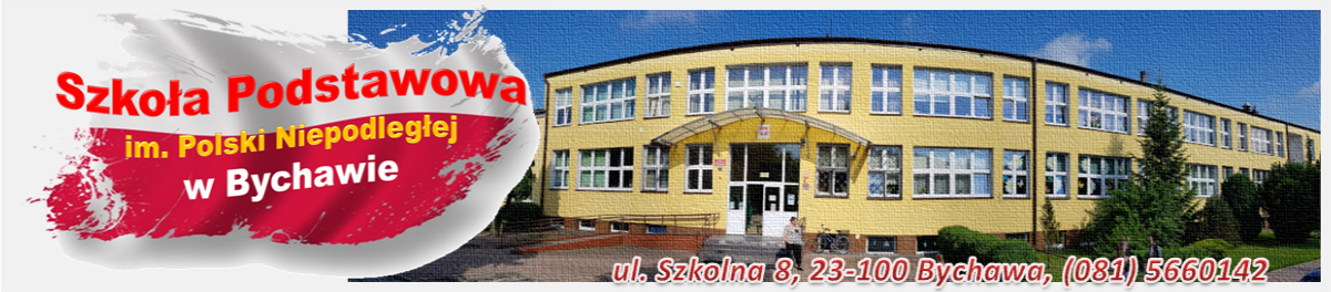 Oficjalna strona Szkoły Podstawowej im. Polski Niepodległej w Bychawie