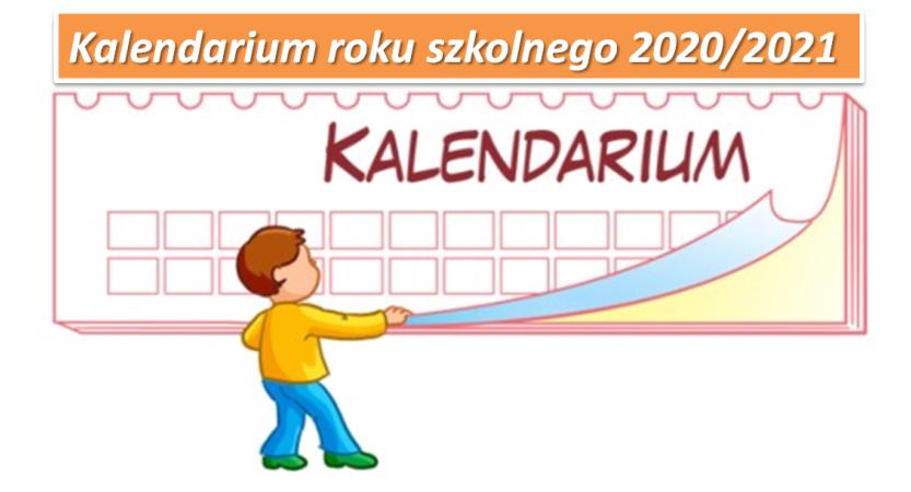 Kalendarium roku szkolnego 2020/2021
