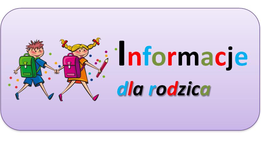 Read more about the article Informacje dla rodziców