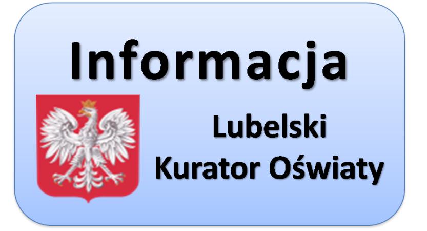 Read more about the article Informacja Lubelskiego Kuratora Oświaty skierowana do rodziców