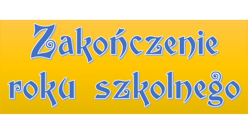 Read more about the article Organizacja zakończenia roku szkolnego