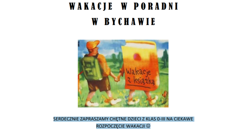 Read more about the article WAKACJE W PORADNI W BYCHAWIE